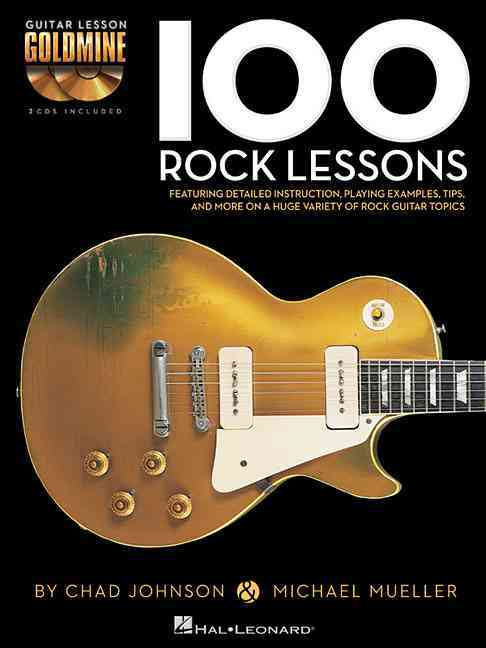 100 Rock Lessons By Mueller, Michael/ Johnson, Chad